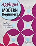 img - for Appliqu?? for Modern Beginners by Eva Birch (2016-07-26) book / textbook / text book