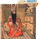 Qajar Portraits: Figure Paintings from Nineteenth Century Persia (Azimuth Editions in Association With Iran Heritage...