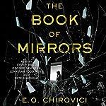 The Book of Mirrors: A Novel | E. O. Chirovici