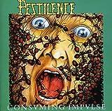 Consuming Impulse by Pestilence (1990-01-09)