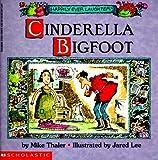 Cinderella Bigfoot