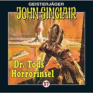 Dr. Tods Horror-Insel (John Sinclair 37) Hörspiel