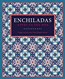 img - for Enchiladas: Aztec to Tex-Mex book / textbook / text book