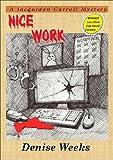 Nice Work (A Jacquidon Carroll Mystery)