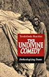 The Undivine Comedy