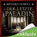 Der letzte Paladin Audiobook by Richard Dübell Narrated by Reinhard Kuhnert