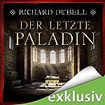 Der letzte Paladin | Richard Dübell