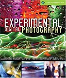 Experimental Digital Photography (Lark Photography)