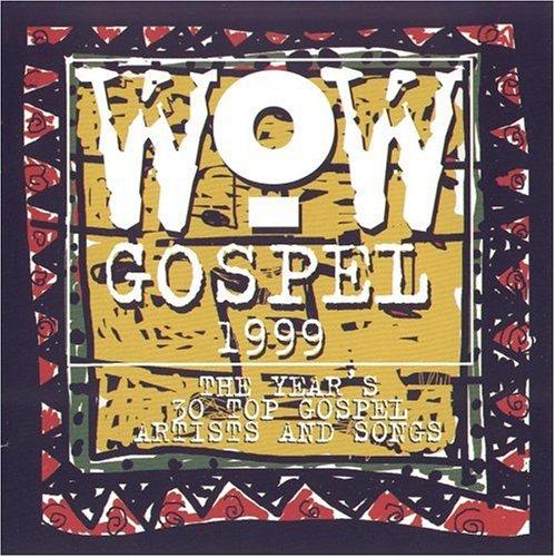 Various Artists - WOW Gospel 1999 - Zortam Music