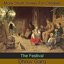 The Festival | Livre audio Auteur(s) : Dhruv Garg Narrateur(s) : John Hawkes