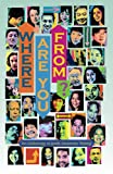 Where Are You From?: An Anthology of Asian American Writing