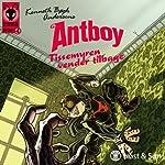 Tissemyren vender tilbage: Antboy 4 | Kenneth Bøgh Andersen