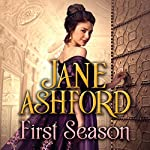 First Season | Jane Ashford
