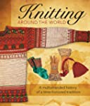 Knitting Around the World: A Multistr...