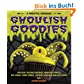 Ghoulish Goodies: A Frightful Cookbook
