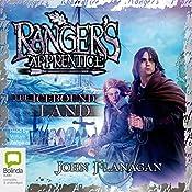 The Icebound Land: Ranger's Apprentice, Book 3   John Flanagan