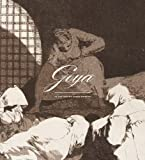 Goya in the Norton Simon Museum (Norton Simon Distribution) (0300196261) by Wilson-Bareau, Juliet
