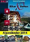 Biker-Betten Alpenl�nder 2014: Motorr...