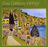 img - for Eva Comeau-Hersey: A Gift of Art/Le Don De I'Art book / textbook / text book
