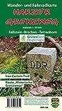 Harzer Grenzweg: Wander- und Fahrradkarte Fallstein - Brocken - Tettenborn