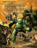 Kevin Siembieda Rifts: Adventures in Dinosaur Swamp: Rifts World Book 27
