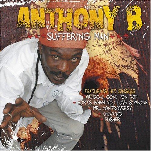 Anthony B - Suffering Man - Zortam Music