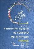 echange, troc DEL - Patrimoine mondial de l'UNESCO World Heritage France : Edition bilingue français-anglais
