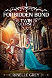 Forbidden Bond (Twin Curse Book 1)
