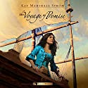 The Voyage of Promise: Grace in Africa Series, Book 2 Audiobook by Kay Marshall Strom Narrated by Patience Tomlinson