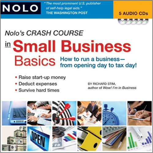 Nolo's Crash Course in Small Business Basics