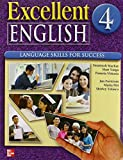img - for Excellent English Level 4 Student Book with Audio Highlights: Language Skills For Success book / textbook / text book