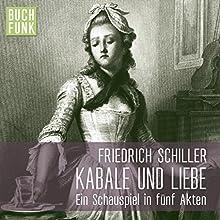 Kabale und Liebe Hörbuch von Friedrich Schiller Gesprochen von: Andreas Keller, Till Wonka, Torben Kessler