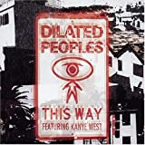 echange, troc Dilated Peoples - This Way