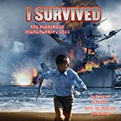 I Survived the Bombing of Pearl Harbor, 1941: I Survived, Book 4 | Lauren Tarshis