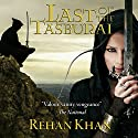 Last of the Tasburai (       UNABRIDGED) by Rehan Khan Narrated by Jim McCance