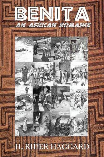 H. Rider Haggard - BENITA, An African Romance (Illustrated)