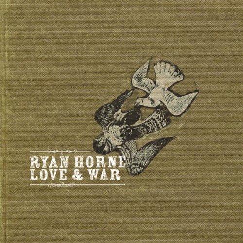 War for me - Ryan Horne