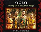 img - for Ogbo: Sharing Life in an African Village book / textbook / text book