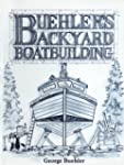 Buehler's Backyard Boatbuilding