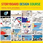Storyboard Design Course: Principles,...