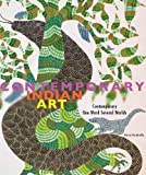Contemporary Indian Art: Contemporary, One Word, Several Cultures