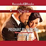 Pregnant by the Texan | Sara Orwig