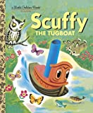 Scuffy the Tugboat and His Adventures Down the River (0307020460) by Gertrude Crampton
