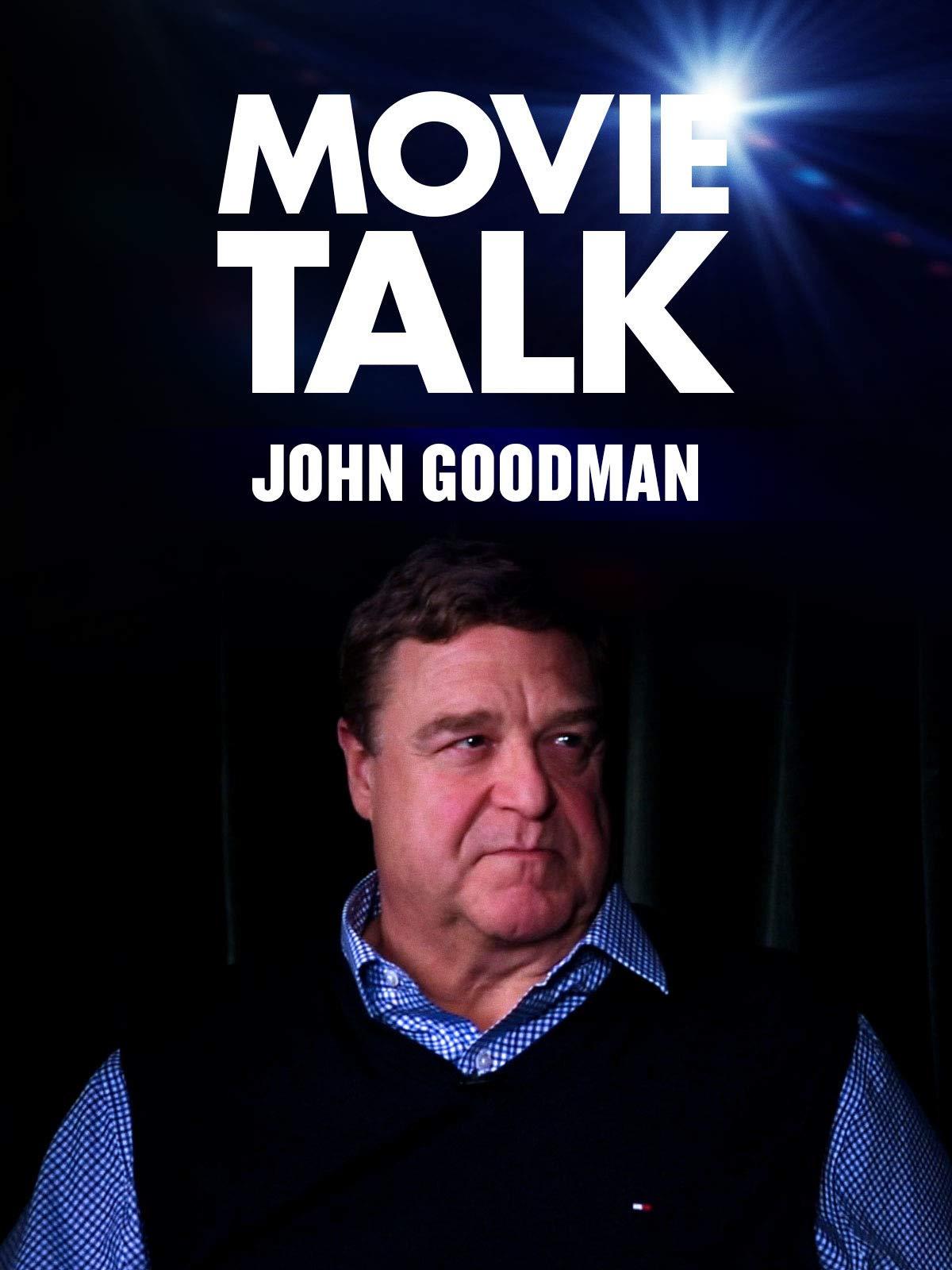 John Goodman - Movie Talk on Amazon Prime Video UK