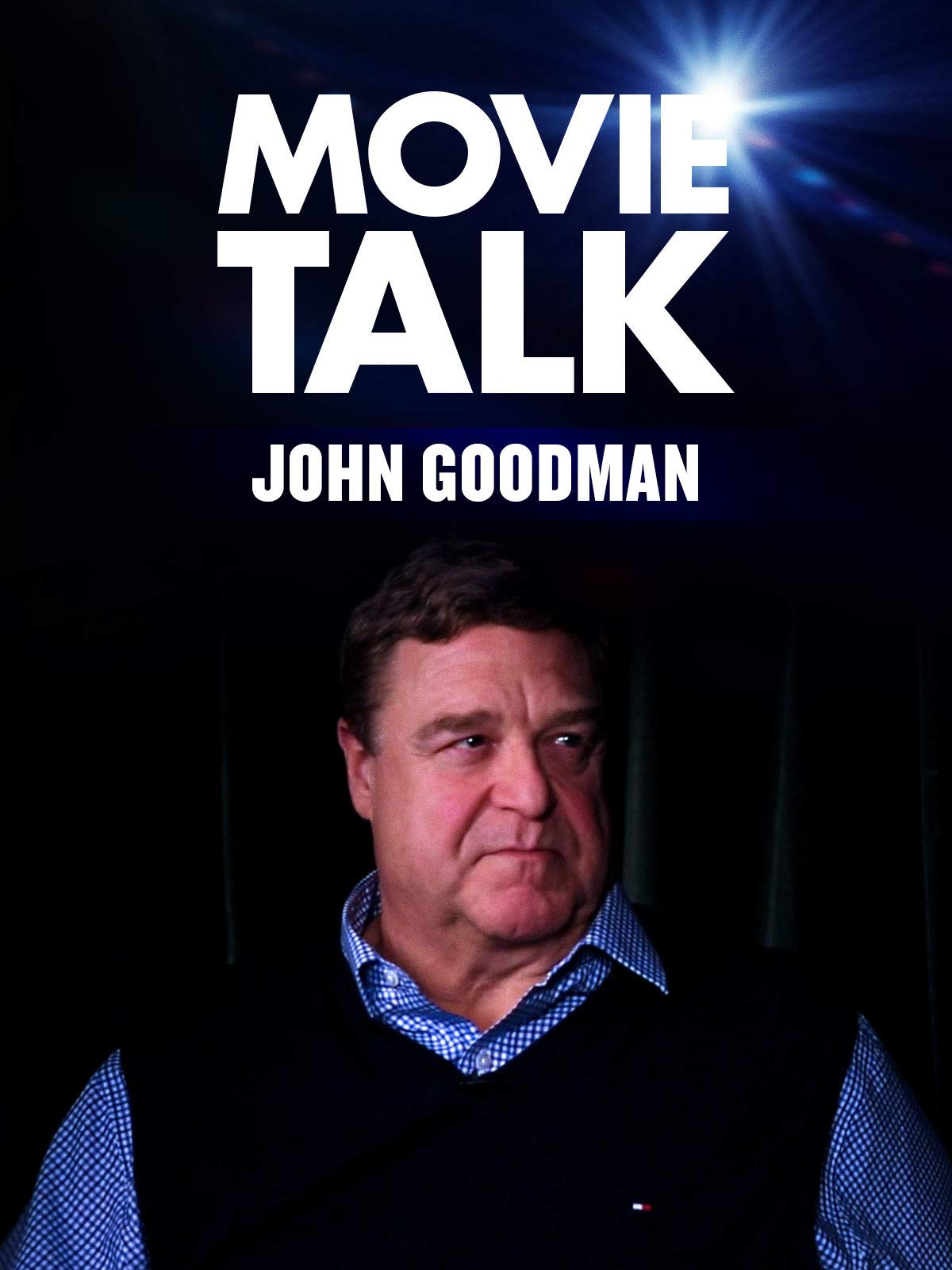 John Goodman - Movie Talk