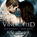 Vindicated: Fall of Angels Audiobook by Keary Taylor Narrated by Anne Marie Susan Silvey