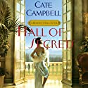 Hall of Secrets (       UNABRIDGED) by Cate Campbell Narrated by Polly Lee