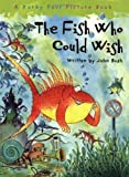 John Bush The Fish Who Could Wish by Bush, John Reissue edition (2008)