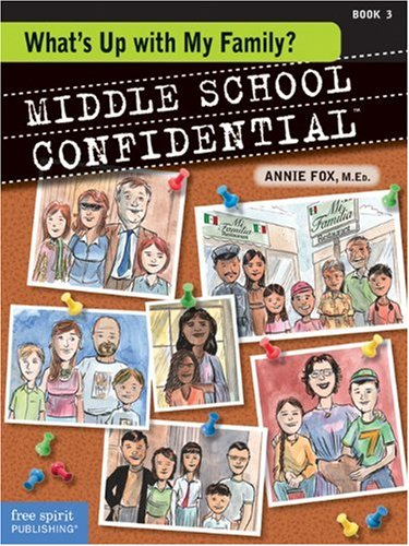 What's Up with My Family? (Middle School Confidential)