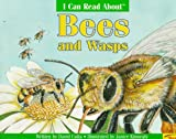 I Can Read about Bees and Wasps (I Can Read about (Troll Communications))